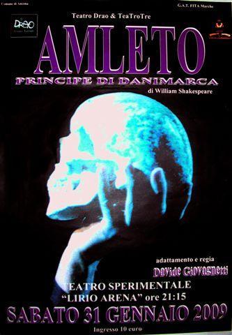 Amleto, principe di Danimarca. In collaborazione con Teatro tre & Teatro Drao