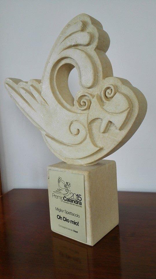 Premio miglior spettacolo X Edizione premio Calandra Tuglie (Le) (Oh Dio mio!)