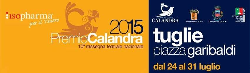 """""""Oh, Dio mio!"""" si aggiudica la X edizione teatrale Calandra 2015"""