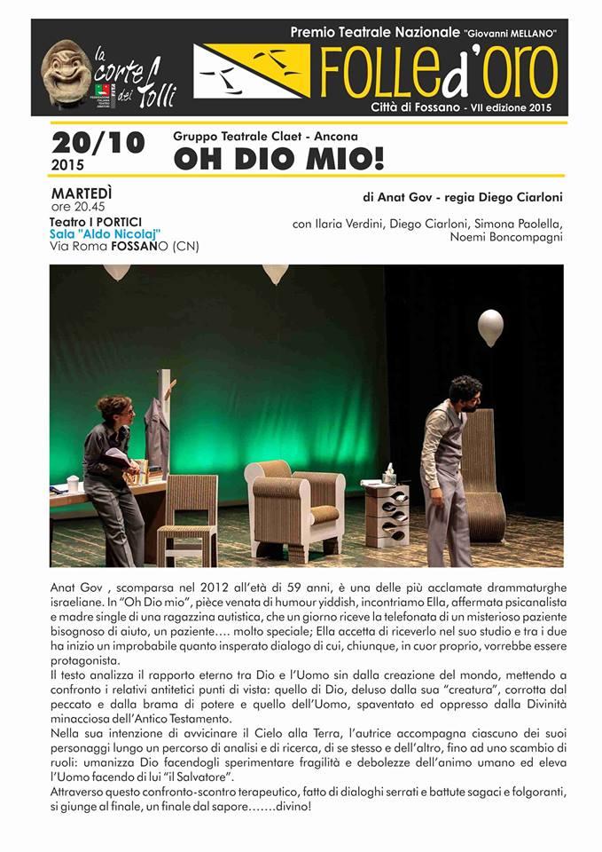 """Commenti del pubblico del Folle d'oro di Fossano a """"Oh Dio mio!"""" di Anat Gov"""