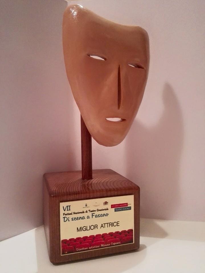 """Premio miglior attrice alla VII edizione del """"Di scena a Fasano"""" (Br) (Oh Dio mio!)"""