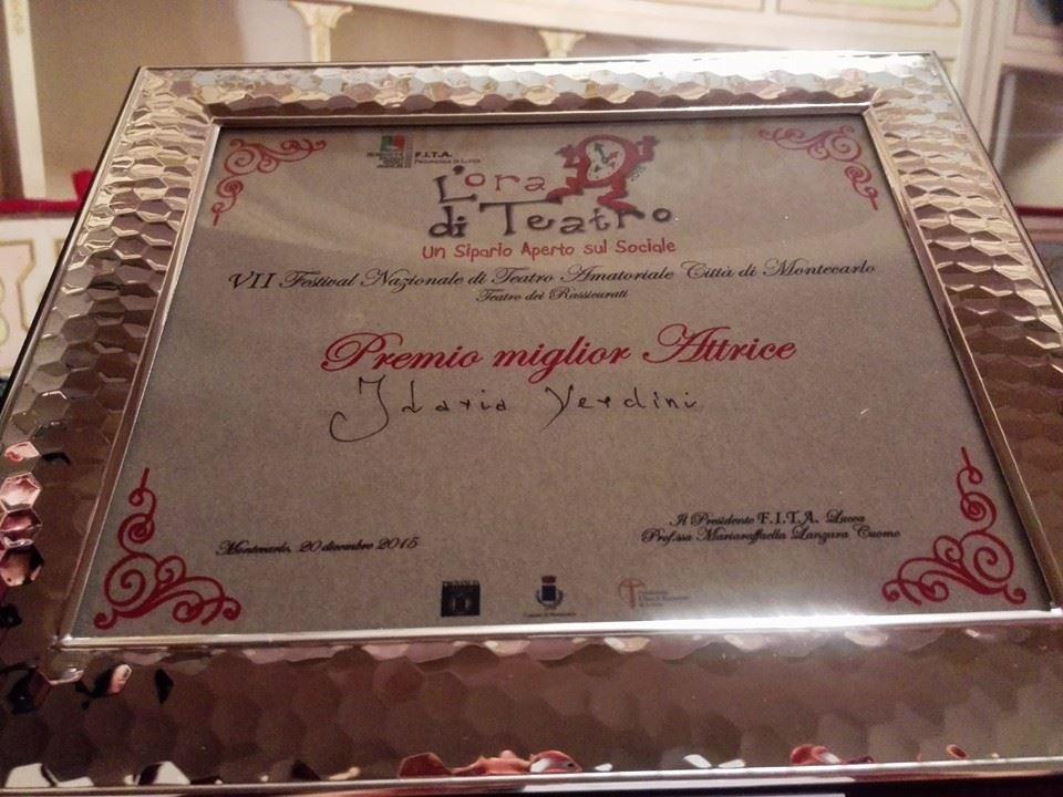 Premio miglior attrice protagonista (ex equo) al VII festival nazionale città di Montecarlo (LU) (Oh Dio mio!)