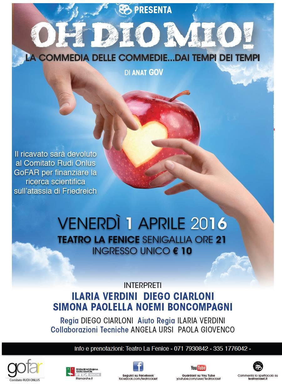 """""""Oh Dio Mio!"""" al teatro La Fenice di Senigallia per GoFar"""