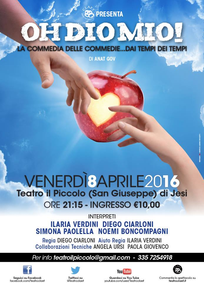 """Teatro al """"Piccolo"""" di San Giuseppe di Jesi. E' la volta di Oh Dio mio!"""