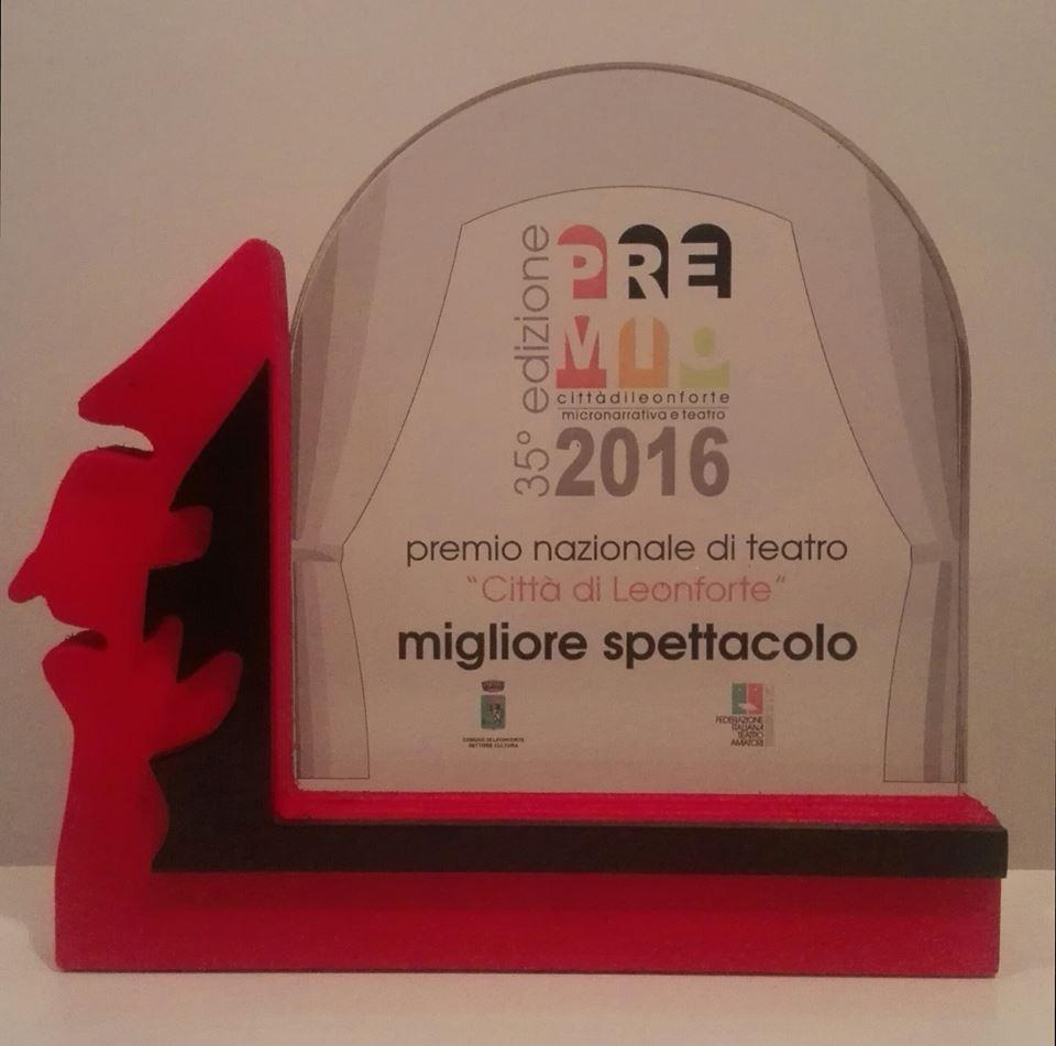 Premio miglior spettacolo all'edizione 2016 del premio nazionale di teatro città di Leonforte (EN) (Xanax)