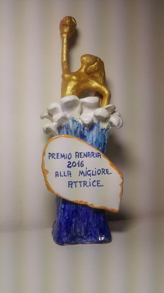 Premio miglior attrice protagonista al Premio Aenaria 2016 di Ischia (Na) (Oh Dio mio!)