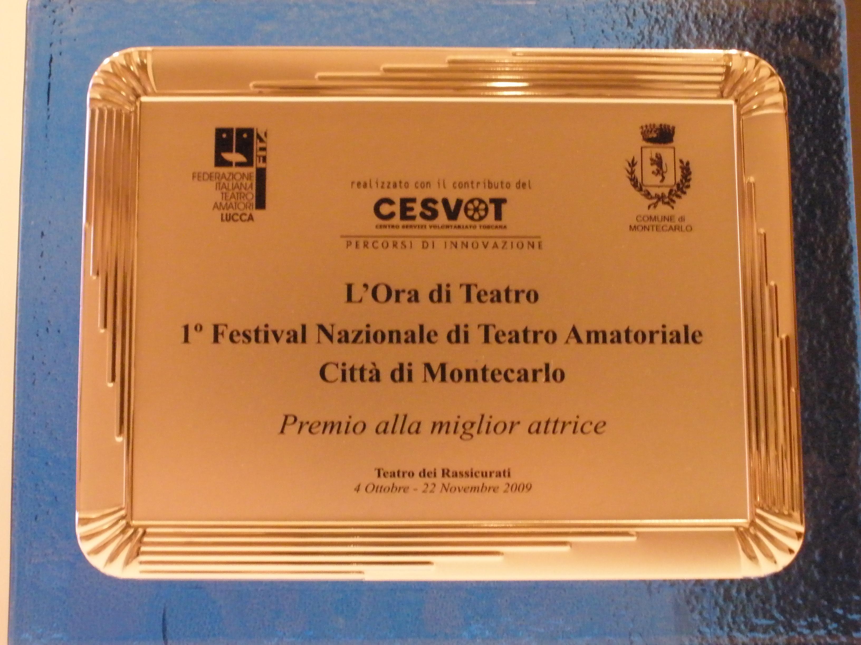 """Premio miglior attrice protagonista al festival """"L'ora di teatro"""" di Montecarlo (LU) (Xanax)"""