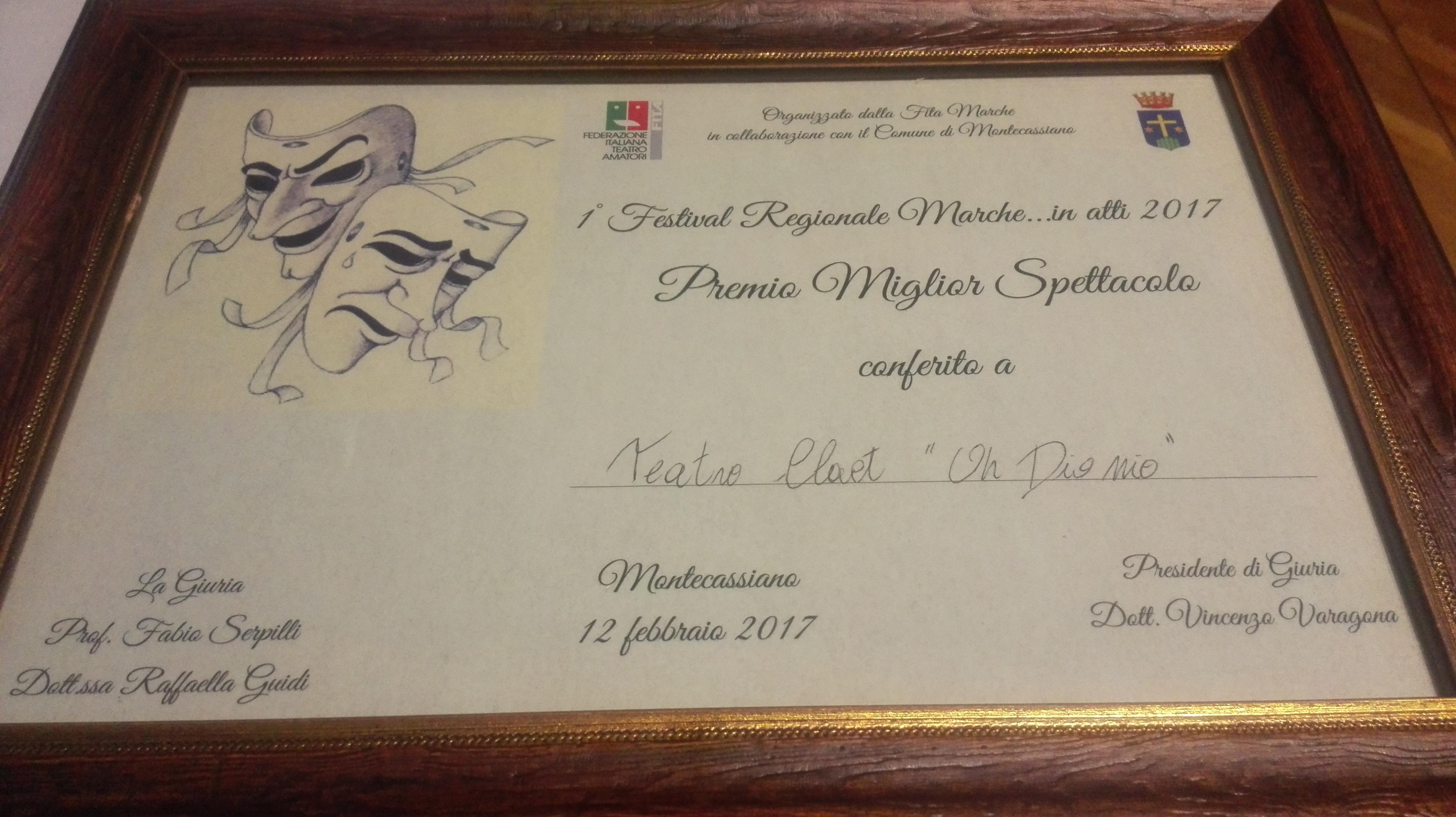 """Premio miglior spettacolo alla I edizione del """"Marche… in atti"""". (Oh Dio mio!)"""