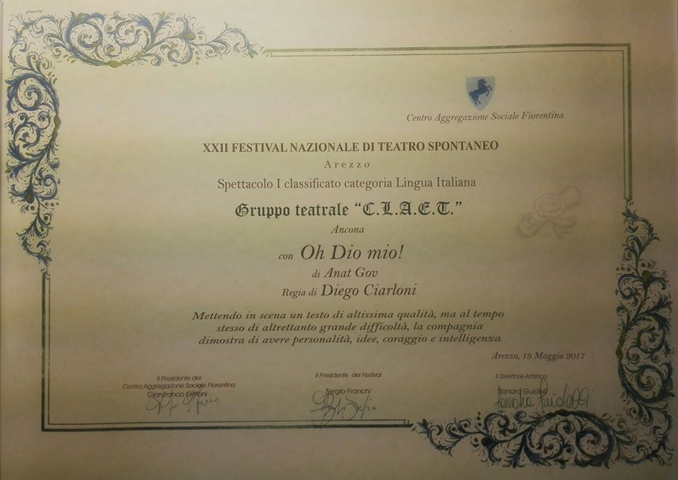 """Premio miglior spettacolo alla XXII ed. del """"Festival nazionale del teatro spontaneo"""" di Arezzo (Oh Dio mio!)"""